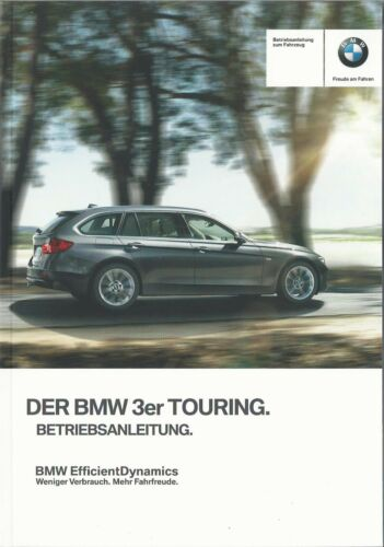 BMW 3er Touring f31 manuale di istruzioni 2014 2015 MANUALE MANUALE BA