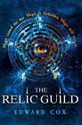 The Relic Guild by Edward Cox (Hardback, 2014)