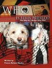 Who Is Elvis Presley?: (And Why Am I Named After Him) by Francie Bellavia Ventry (Paperback / softback, 2012)