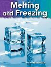 Melting and Freezing: Matter by Lisa Greathouse (Paperback / softback, 2010)