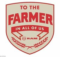 Dodge Ram to The Farmer In All Of Us 4 Inch Sticker Or Decal