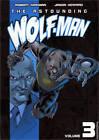 The Astounding Wolf-Man: v. 3 by Robert Kirkman (Paperback, 2009)