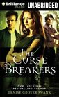 The Curse Breakers by Denise Grover Swank (CD-Audio, 2014)