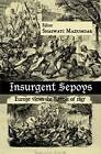 Insurgent Sepoys: Europe Views the Revolt of 1857 by Taylor & Francis Ltd (Hardback, 2010)