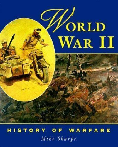 World War II by Sharpe, Mike