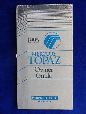 Konstruktiv Ford 1985 Mercury Topaz - Owner Guide / Us-betriebsanleitung 08.1984 Usa Elegante Form