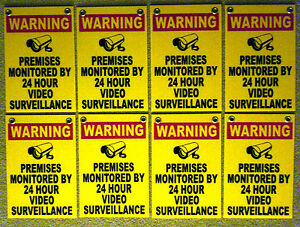 (8) WARNING PREMISES MONITORED 24 HOUR VIDEO SURVEILLANCE SIGNS 8x12 NEW
