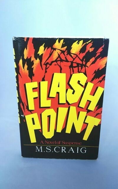 Flash Point A Novel of Suspense M. S. Craig Inscribed Signed First Ed. 1st Print