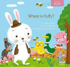 Where Is Fluffy? by Leslie Bulion (Board book, 2015)