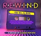 Rewind: The 80s Album by Various Artists (CD, Aug-2014, 3 Discs, Ministry of Sound)