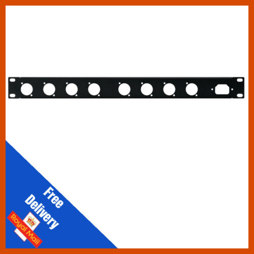 1U Punched Rack Panel 1 IEC /& 8 x D-Type Holes for XLR connectors /& IEC Connec