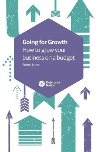 1 of 1 - Going for Growth: How to Grow Your Business on a Budget, Jones, Emma, New
