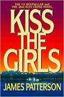 Kiss The Girls by Patterson James 9780446677387 -paperback