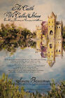 The Castle We Called Home by Simone Brenneman (Hardback, 2011)