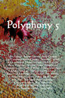 Polyphony 5 by Wheatland Press (Paperback / softback, 2005)