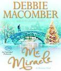 Mr. Miracle by Debbie Macomber (CD-Audio, 2014)