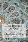 The Justice of God by Allamah Sayyid Akhtar Rizvi (Paperback / softback, 2014)