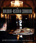 The Waldorf-Astoria Cookbook by John Doherty, John Harrisson, Ellen Silverman (Hardback, 2006)