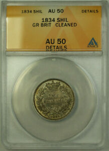 1834-Great-Britain-Silver-1-Shilling-Coin-ANACS-AU-50-Cleaned-Details
