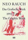 Neo Rauch: The Graphic Work 1993-2012 by Hatje Cantz (Hardback, 2012)