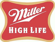 "Miller High Life Beer Drink Bumper Sticker 5"" x 4"""
