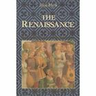 The Renaissance: From the 1470s to the End of the 16th Century: v. 2 by Palgrave Macmillan (Paperback, 1990)
