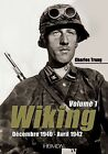 La Wiking: Decembre 1940-Avril 1942 by Charles Trang (Hardback, 2014)