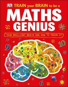 Train-Your-Brain-to-be-a-Maths-Genius-by-DK-NEW-Book-FREE-amp-Ha