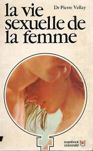 LA-VIE-SEXUELLE-DE-LA-FEMME-DR-PIERRE-VELLAY