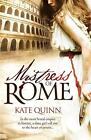 Mistress of Rome von Kate Quinn (2010, Taschenbuch)