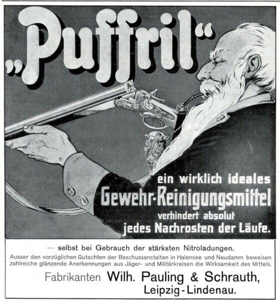 Gewehr Reinigungsmittel Puffril Reklame 1908 Pauling & Schrauth Jäger Reinigen StraßEnpreis