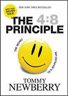 The 4:8 Principle: The Secret to a Joy-filled Life by Thomas Newberry (Paperback, 2007)