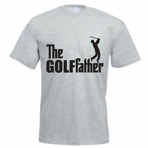 50397acb THE GOLFFATHER - Funny Golfing Dad / Father T-Shirt - Funny Golfer ...