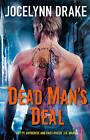Dead Man's Deal by Jocelynn Drake (Paperback, 2013)