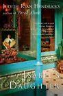 Isabel's Daughter by Judith Ryan Hendricks 9780060503475