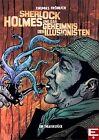 Sherlock Holmes und das Geheimnis des Illusionisten von Thomas Fröhlich (2013, Taschenbuch)