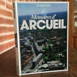 Jacques Varin Mémoires de Arcueil [Val-de-Marne] Temps Deans 1982