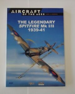 Osprey-Aircraft-Of-The-Aces-Series-Book-1-The-Legendary-Spitfire-Mk-I-II