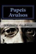 Papeis Avulsos by Joaquim Maria Machado de Assis (2015, Paperback)