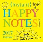 Instant Happy Notes 2017 Calendar 365 Reminders to Smile and Shine Jackson KA