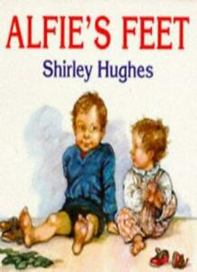 Alfie-039-s-Feet-Red-Fox-picture-books-Shirley-Hughes