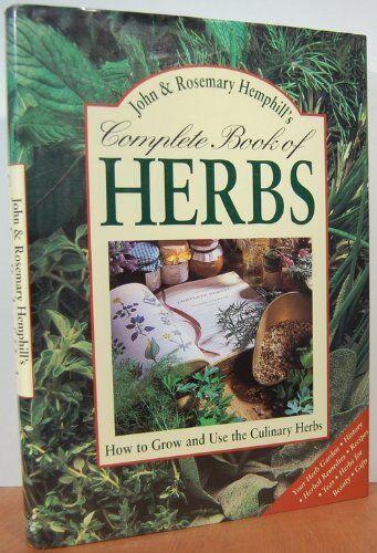 Complete Book of Herbs By John Hemphill