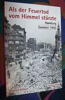 HAMBURG Sommer 1943 - Als der Feuertod vom Himmel stürzte # Wartberg Verlag