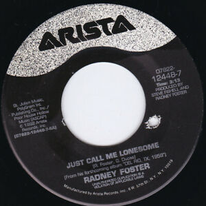 """RADNEY FOSTER - Just Call Me Lonesome 7"""" 45"""