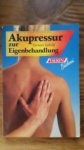Akupressur zur Eigenbehandlung, Gerhard Leibold - Jena, Deutschland - Akupressur zur Eigenbehandlung, Gerhard Leibold - Jena, Deutschland