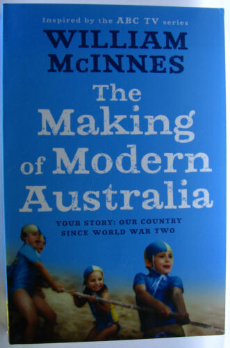 1 of 1 - #^2,, William McInnes THE MAKING OF MODERN AUSTRALIA, SC VGC