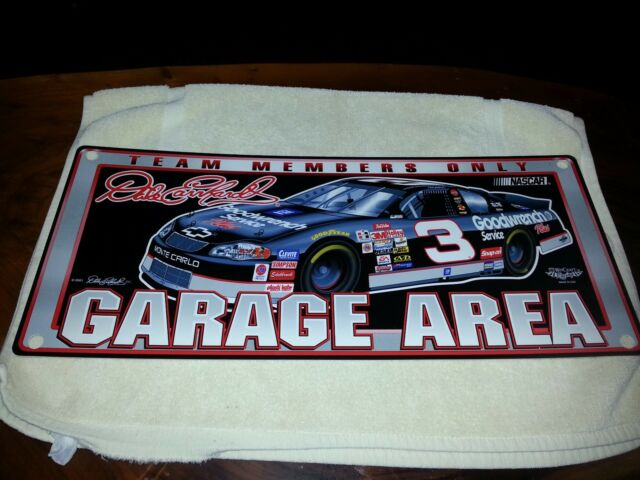 Dale Earnhardt Garage Area Team Members Only Plastic Sign