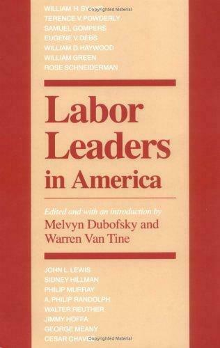 Labor Leaders in America by Dubofsky -ExLibrary