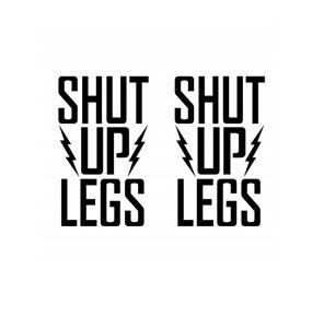 Shut Up Legs die-cut car window sticker