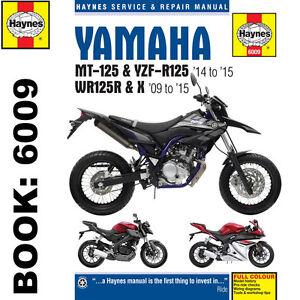 yamaha mt 125 yzf r125 wr125r x 2009 15 haynes workshop manual rh ebay co uk Yamaha YFZ Yamaha WR